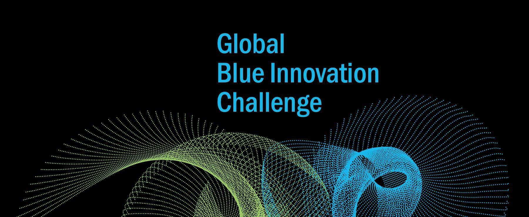 A graphic that reads, 'Global Blue Innovation Challenge'.