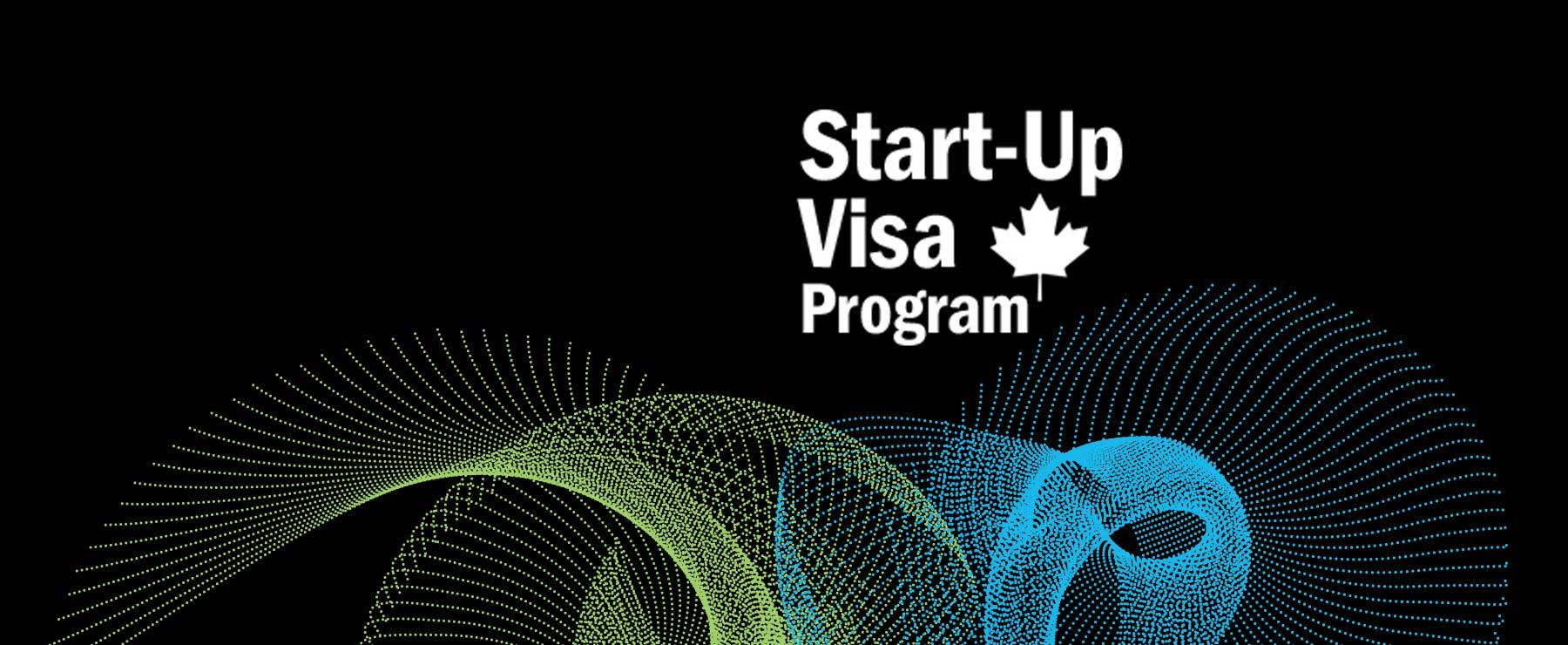 A graphic that reads, 'Start-Up VISA Program'.